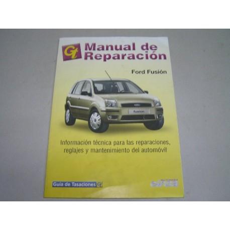 MANUAL DE TALLER FORD FUSION GUIA DE TASACIONES