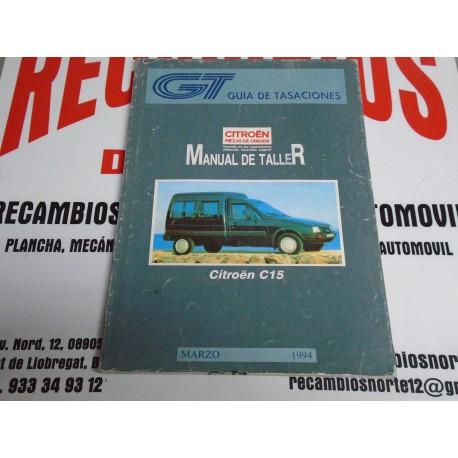 MANUAL TALLER GUIA TASACIONES CITROEN C 15 MARZO 1994